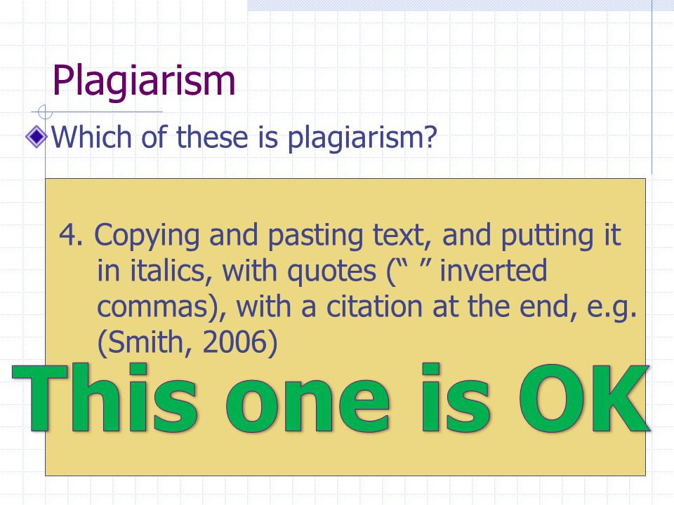 Plagiarism Which of these is plagiarism. 4.