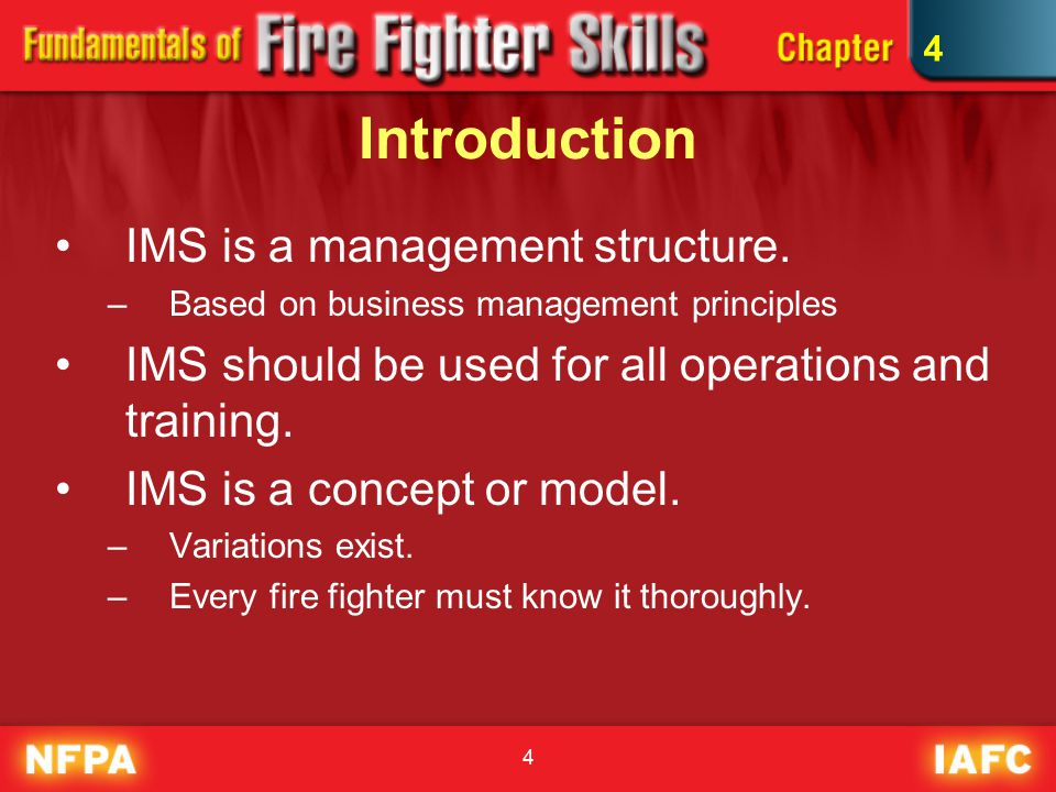 4 Introduction IMS is a management structure.
