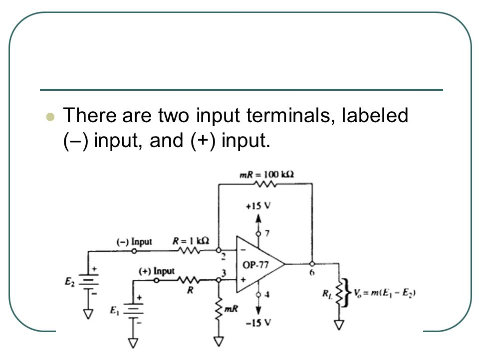 There are two input terminals, labeled (  ) input, and (+) input.