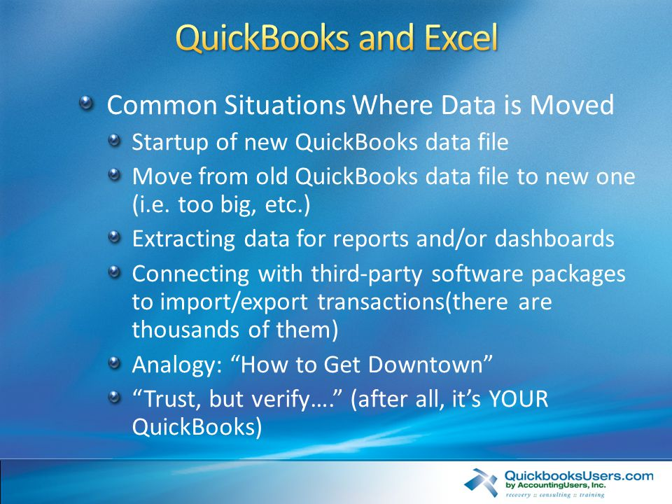 QuickBooks and Excel: Moving Information In and Out
