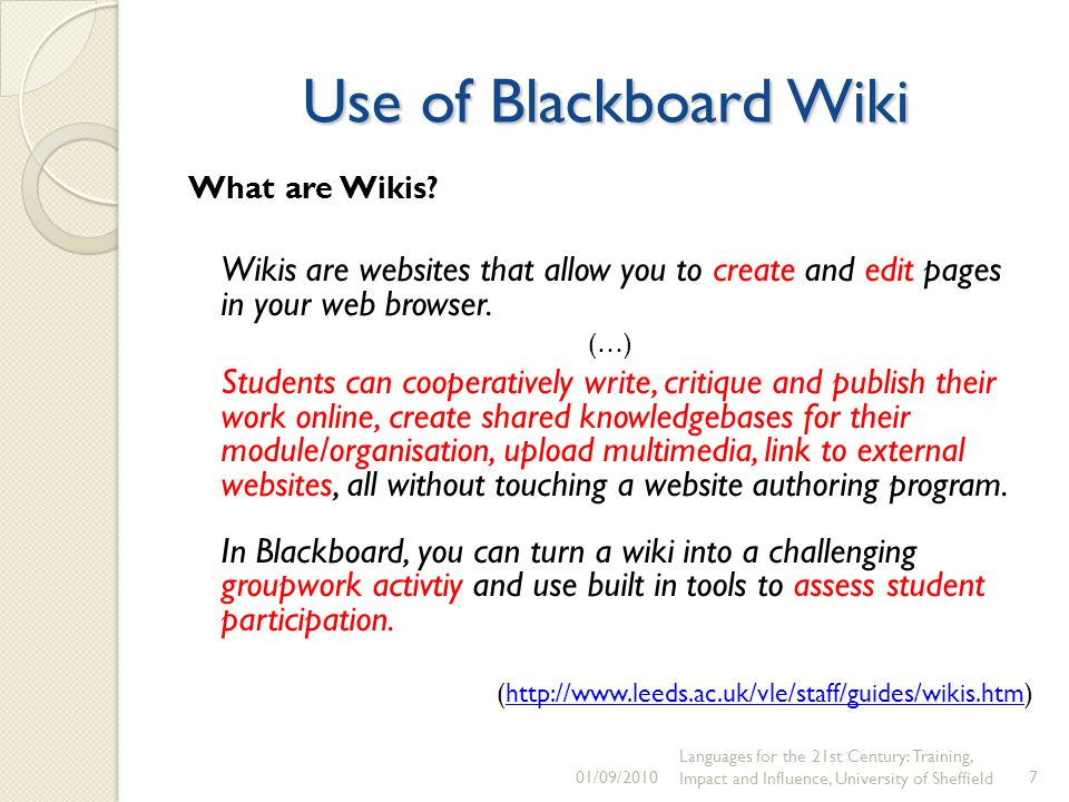 Use of Blackboard Wiki What are Wikis.