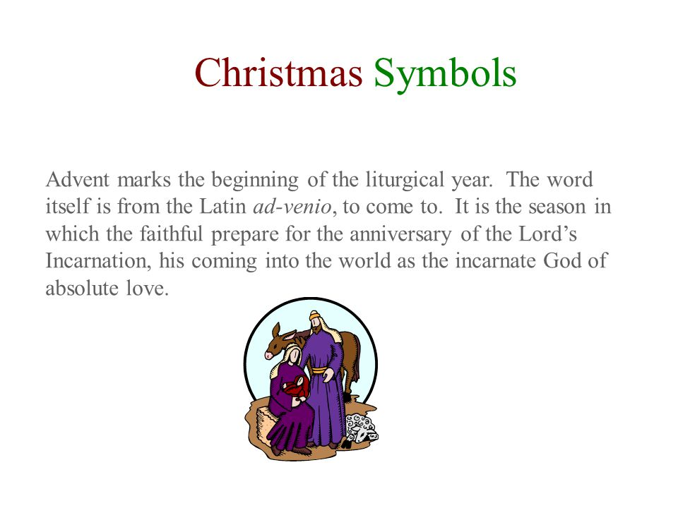 Christmas Symbols Advent Marks The Beginning Of The Liturgical Year