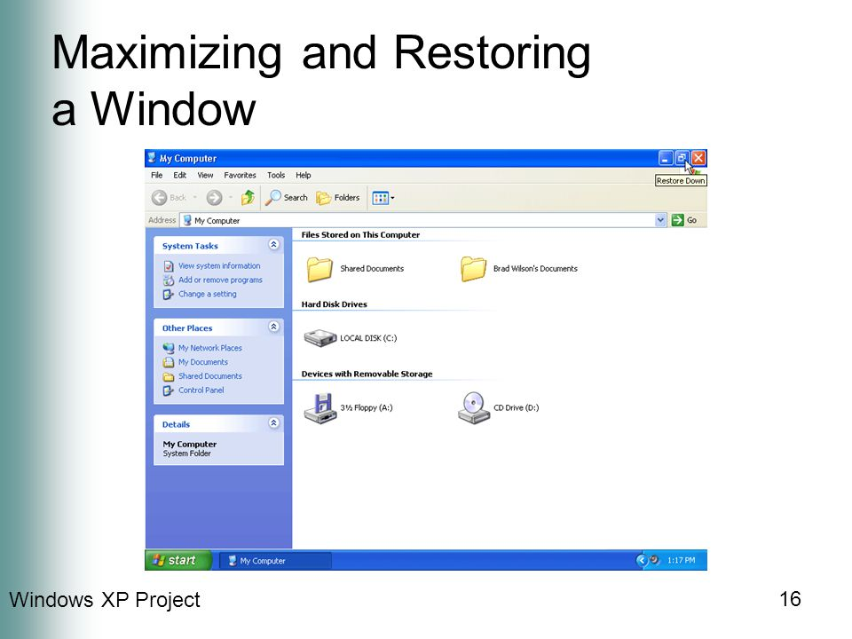 Windows XP Project 16 Maximizing and Restoring a Window
