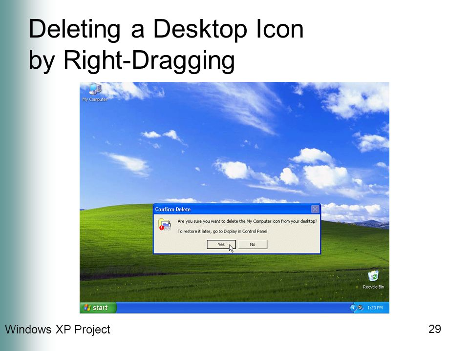Windows XP Project 29 Deleting a Desktop Icon by Right-Dragging