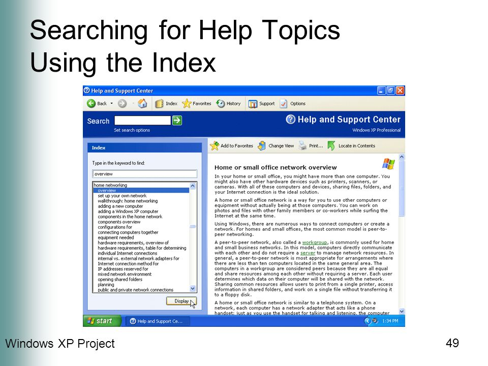 Windows XP Project 49 Searching for Help Topics Using the Index