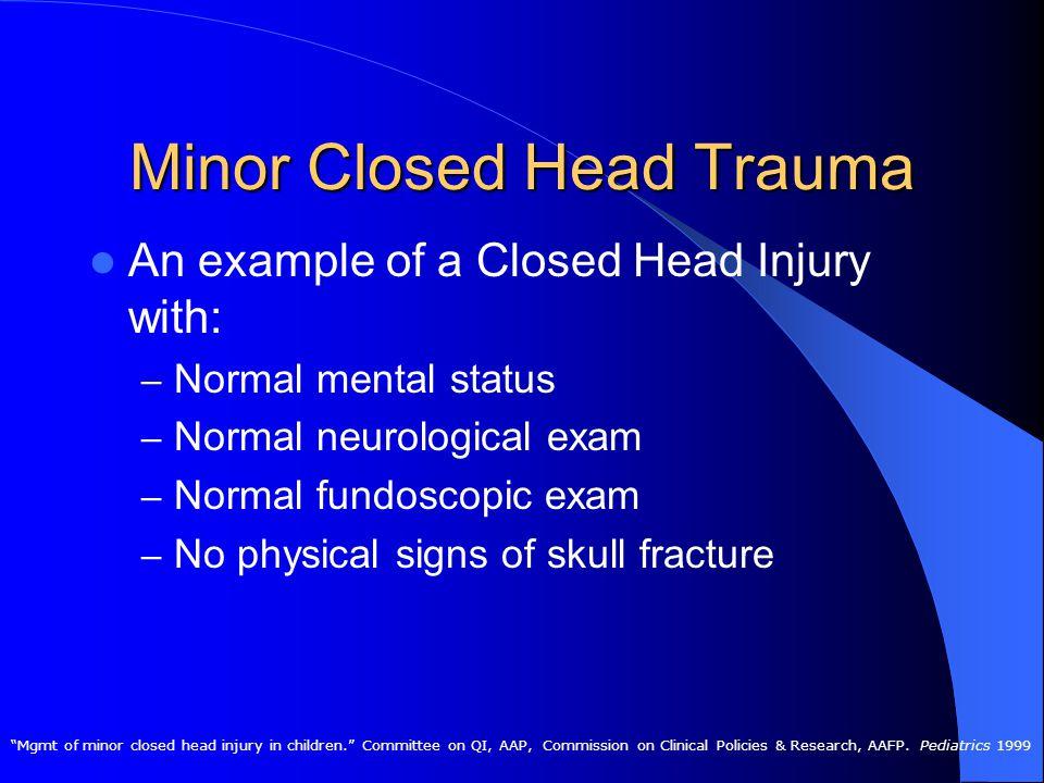 Pediatric Head Trauma: Part II Joshua Rocker, MD Pediatric