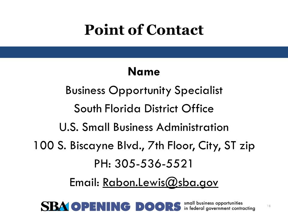 Point of Contact Name Business Opportunity Specialist South Florida District Office U.S.