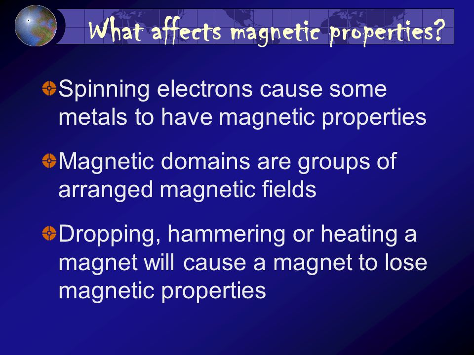 What affects magnetic properties.