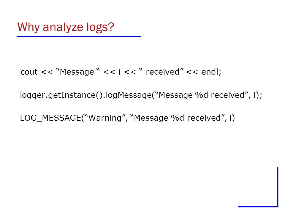 Theory and Practice of Log Analysis  Agenda Introduction