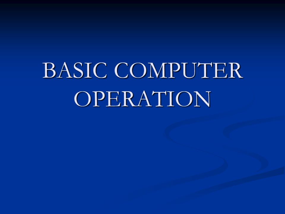 basic computer operations and concepts