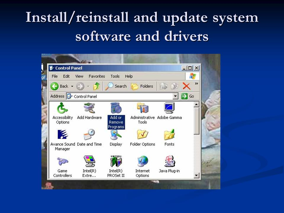 Install/reinstall and update system software and drivers