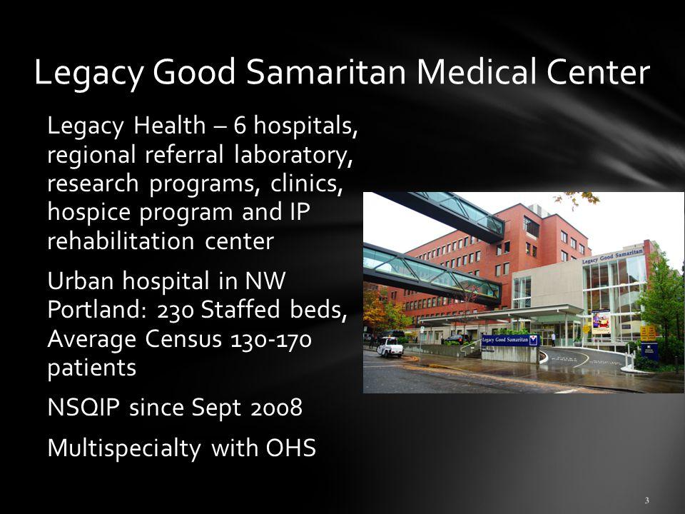 Legacy Good Samaritan Medical Center Presented by Jim