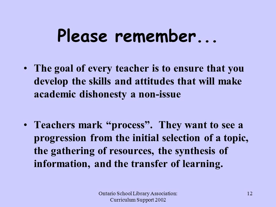 Ontario School Library Association: Curriculum Support Please remember...