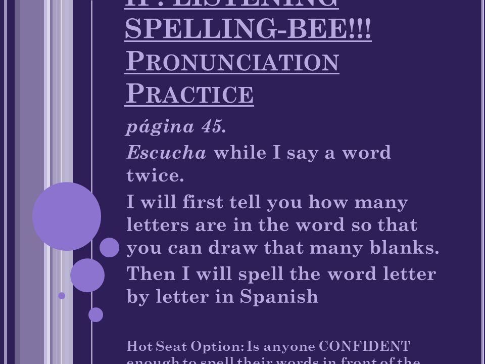 ip listening spelling bee p ronunciation p ractice pgina 45