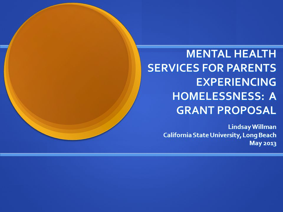 Mental Health Services For Parents Experiencing Homelessness A