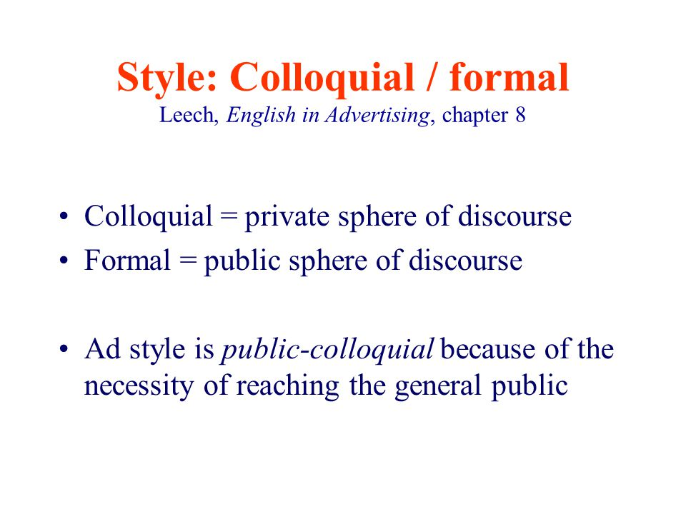 the difference between colloquial and formal english