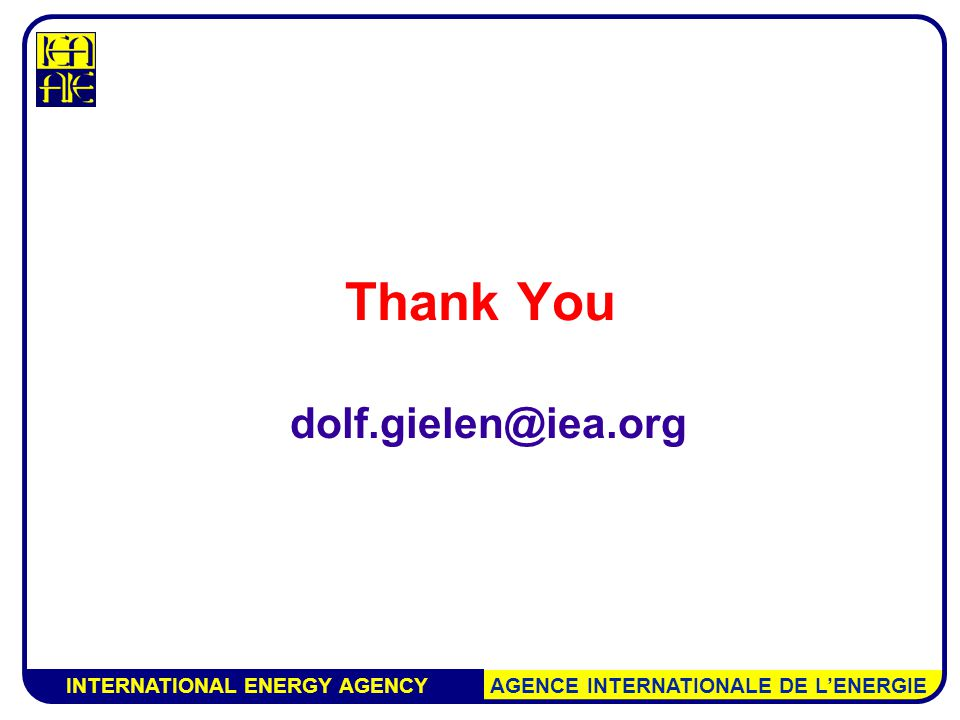 INTERNATIONAL ENERGY AGENCY AGENCE INTERNATIONALE DE L'ENERGIE Thank You