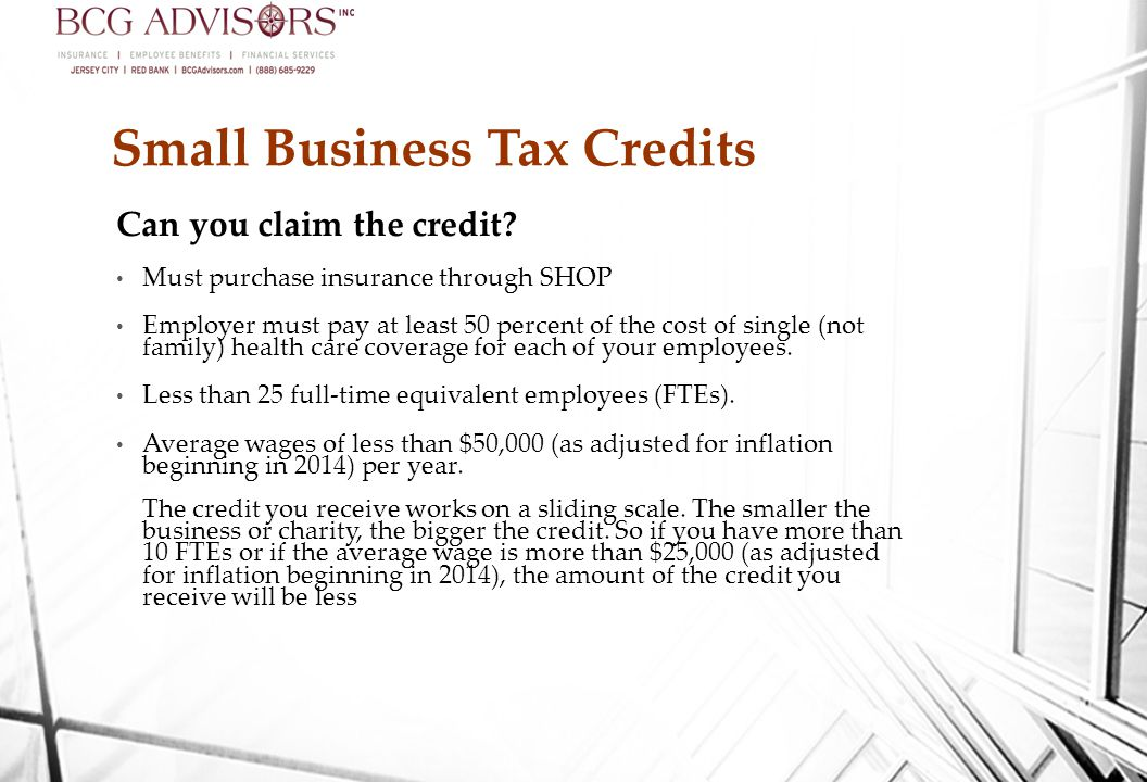 Small Business Tax Credits Can you claim the credit.