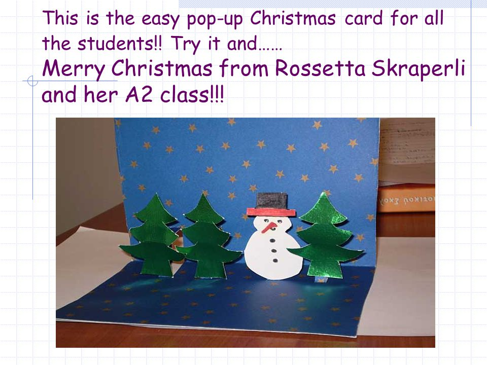 Pop- up Christmas card easy and impressive You will need a piece of ...