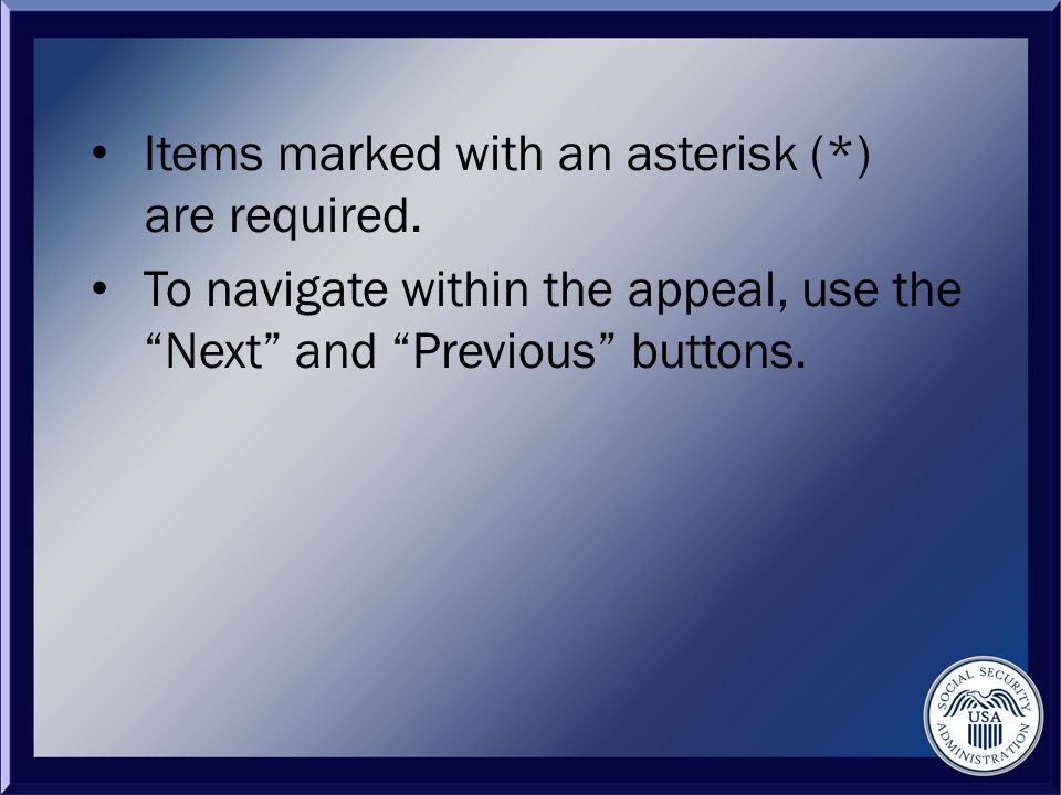 Items marked with an asterisk (*) are required.