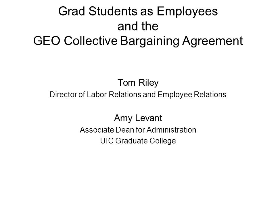 Grad Students As Employees And The Geo Collective Bargaining