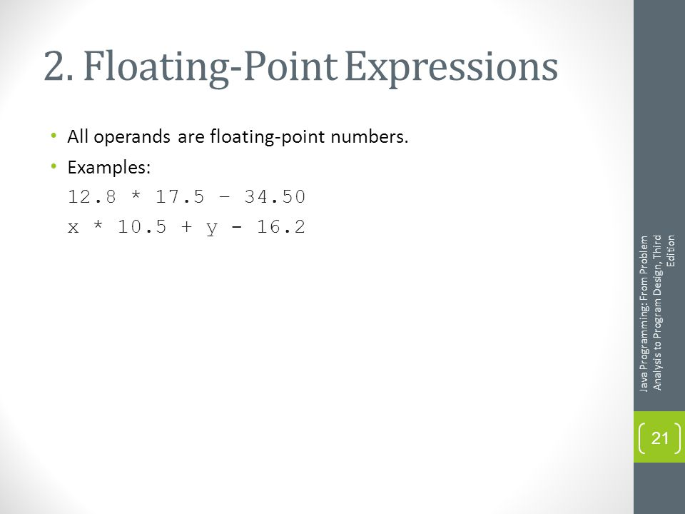 2. Floating-Point Expressions All operands are floating-point numbers.