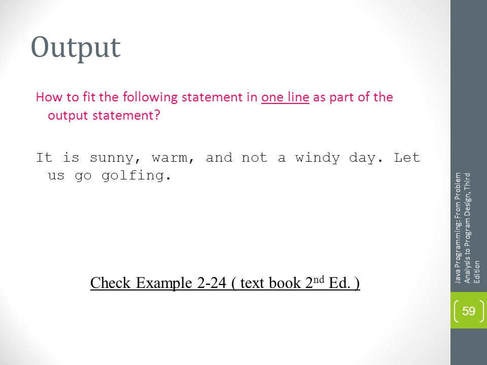 Output How to fit the following statement in one line as part of the output statement.