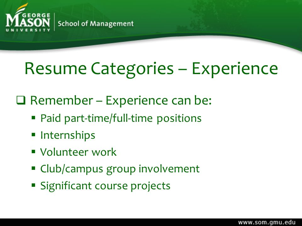 Writing a Great Resume Created by: George Mason University School of ...