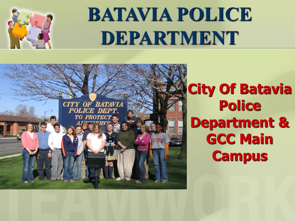 City Of Batavia Police Department & GCC Main Campus BATAVIA POLICE DEPARTMENT