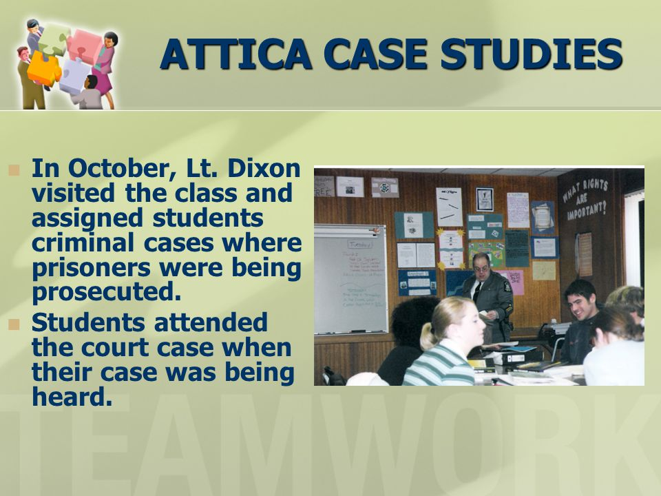 ATTICA CASE STUDIES In October, Lt.