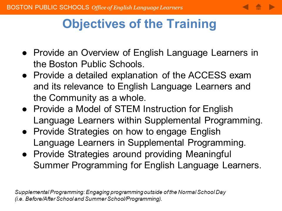 BOSTON PUBLIC SCHOOLS Office of English Language Learners