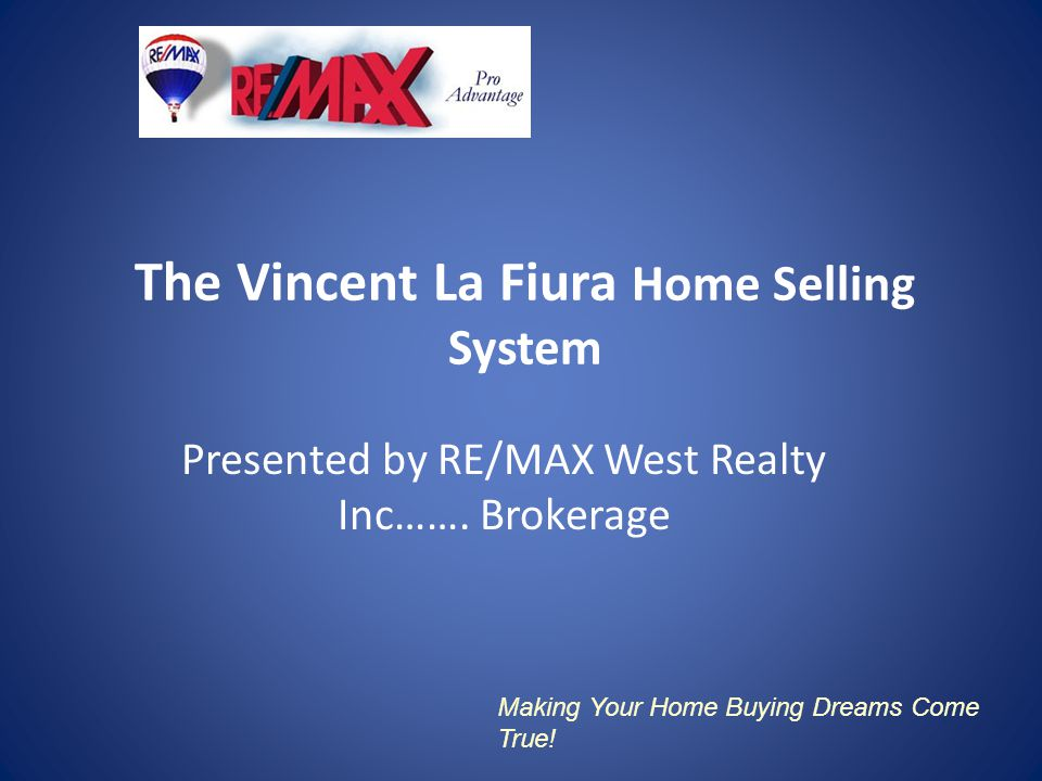 The Vincent La Fiura Home Selling System Presented by RE/MAX West
