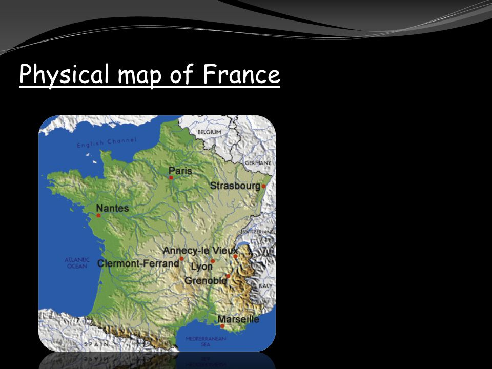 Physical map of France Political map of France Situation of ...