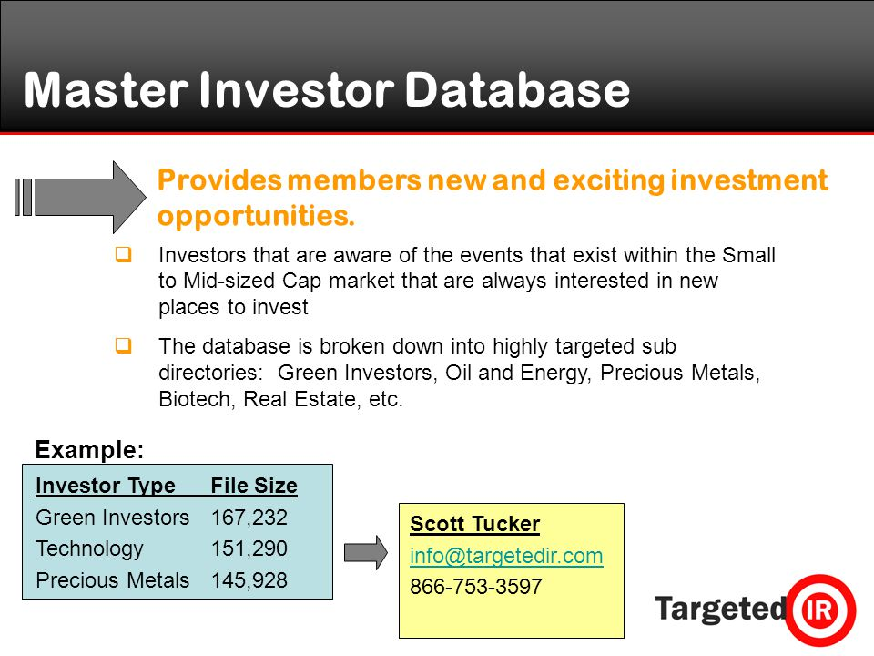 Master Investor Database Provides members new and exciting investment opportunities.