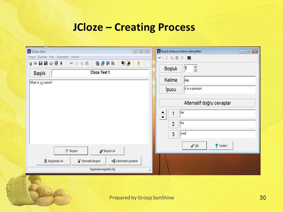 30 JCloze – Creating Process Prepared by Group SunShine