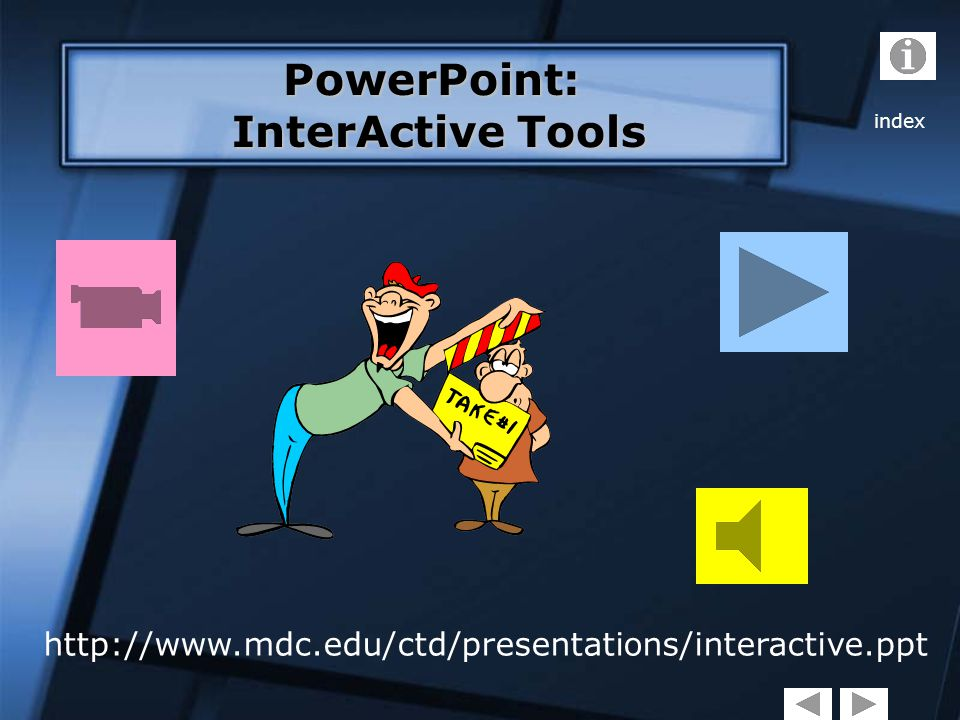 PowerPoint: InterActive Tools InterActive Tools index - ppt