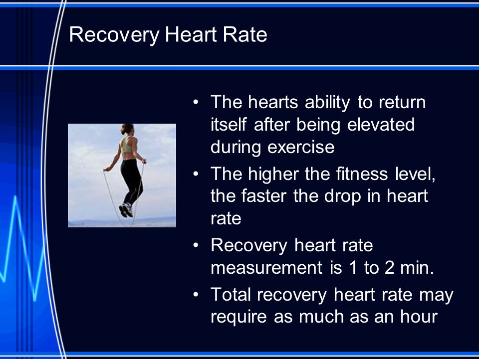 Heart Rate and Pulse  Heart Rate The number of times your