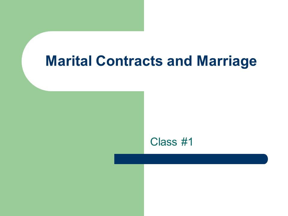 Marital Contracts And Marriage Class 1 Marital And Cohabitation