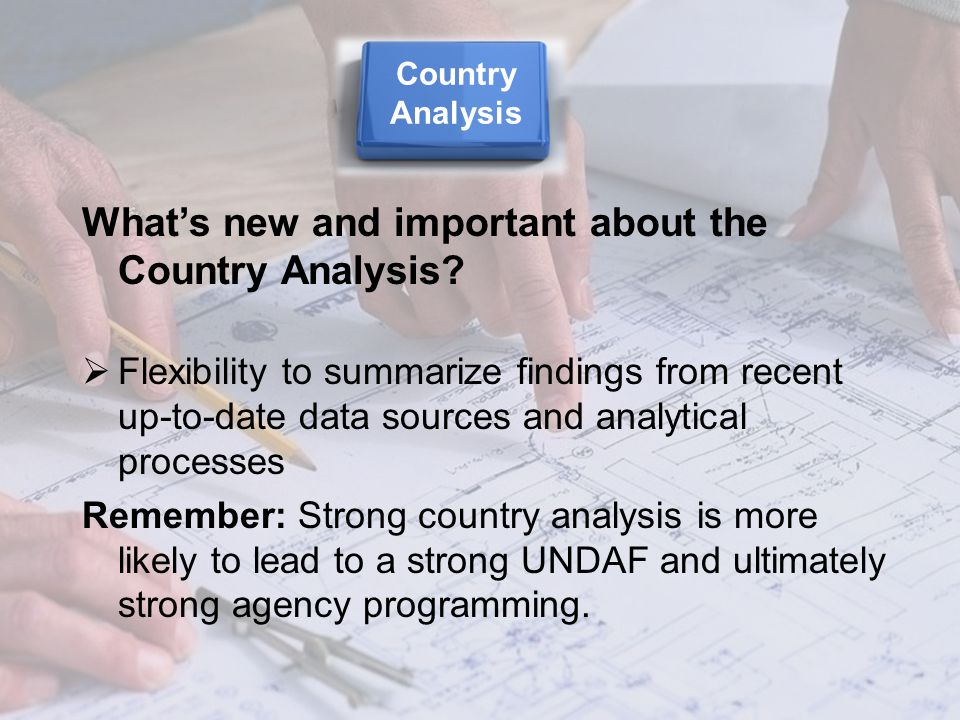What's new and important about the Country Analysis.