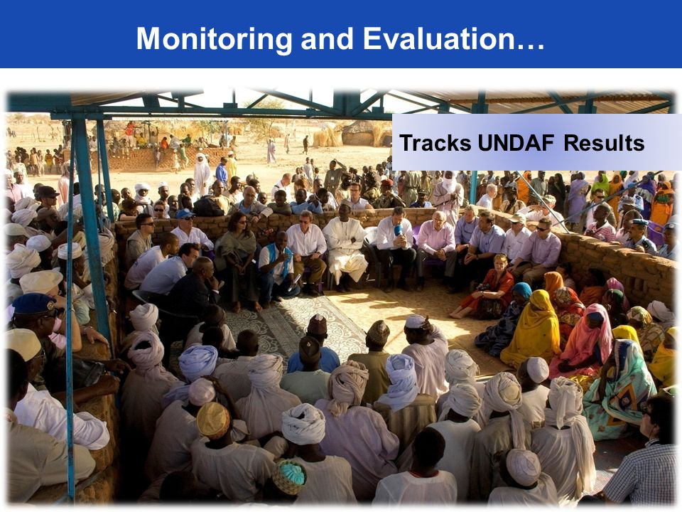 Tracks UNDAF Results M&E Monitoring and Evaluation…