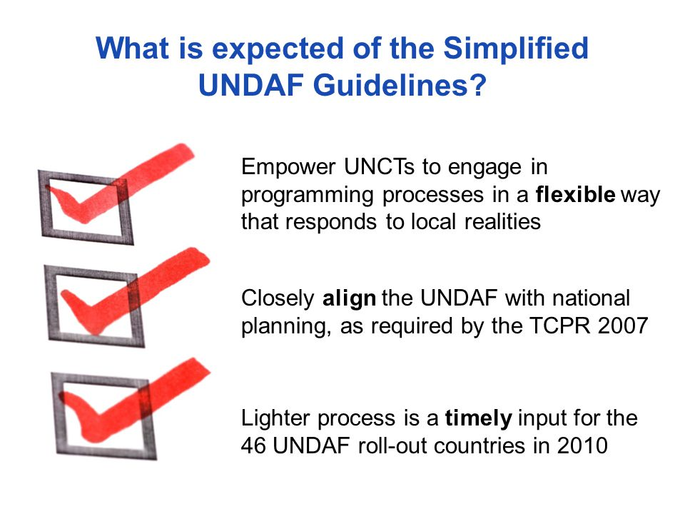 What is expected of the Simplified UNDAF Guidelines.