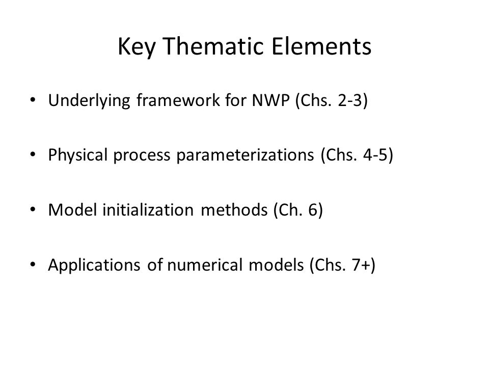 Key Thematic Elements Underlying framework for NWP (Chs.