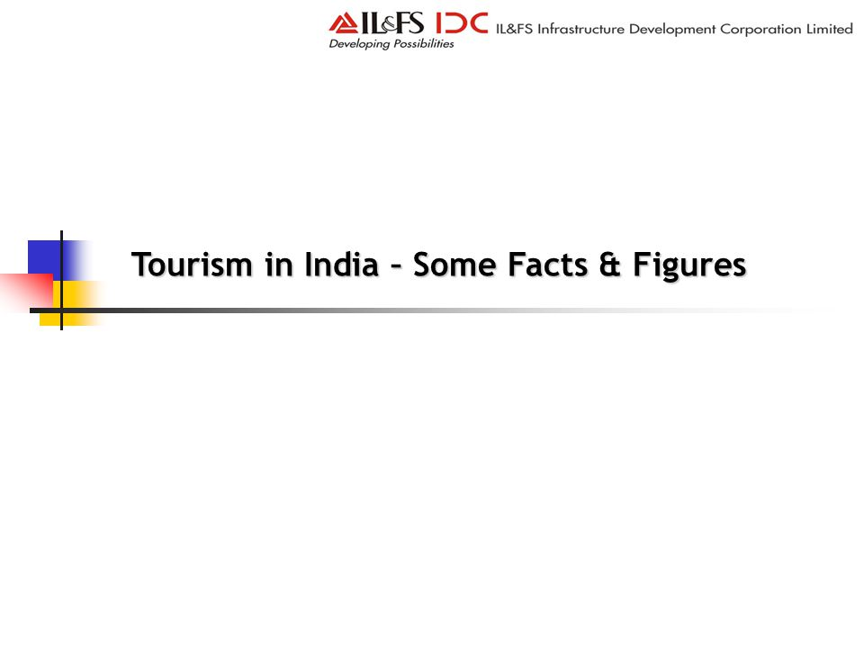 Tourism in India – Some Facts & Figures