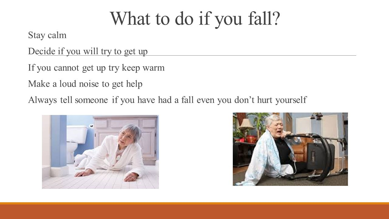 What to do if you fall.