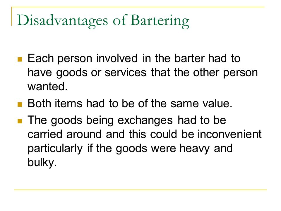disadvantage of bartering