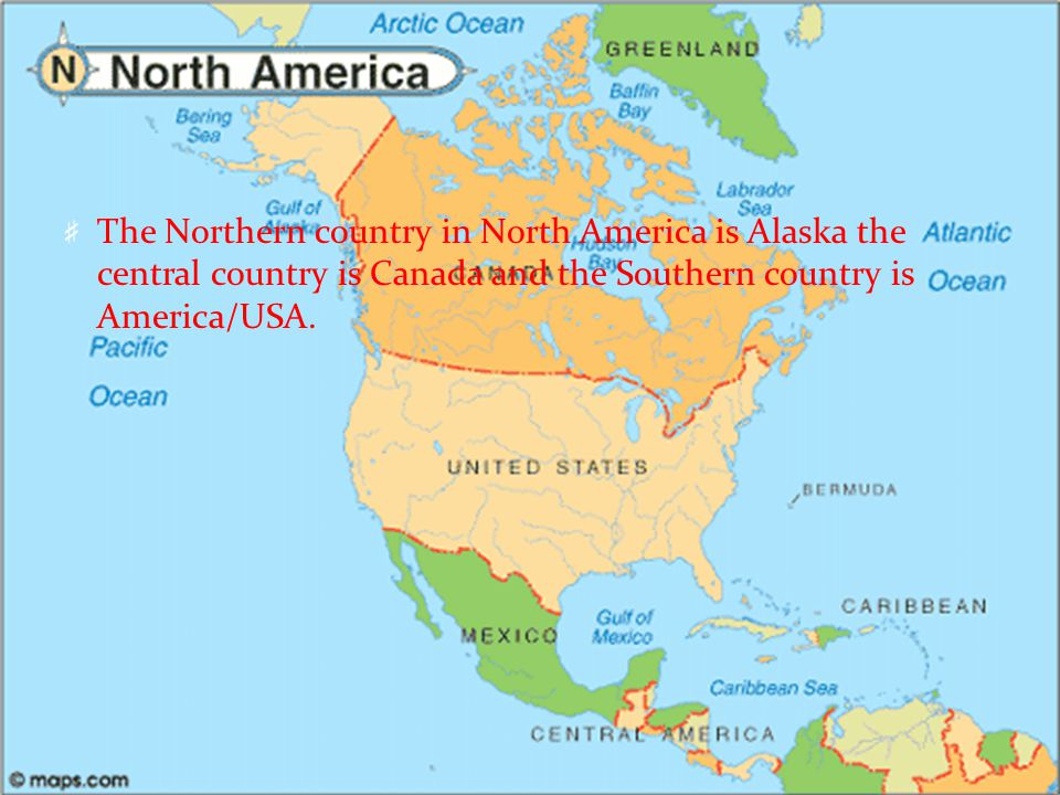 North America Faisal Abu Issa. The Northern country in North America ...