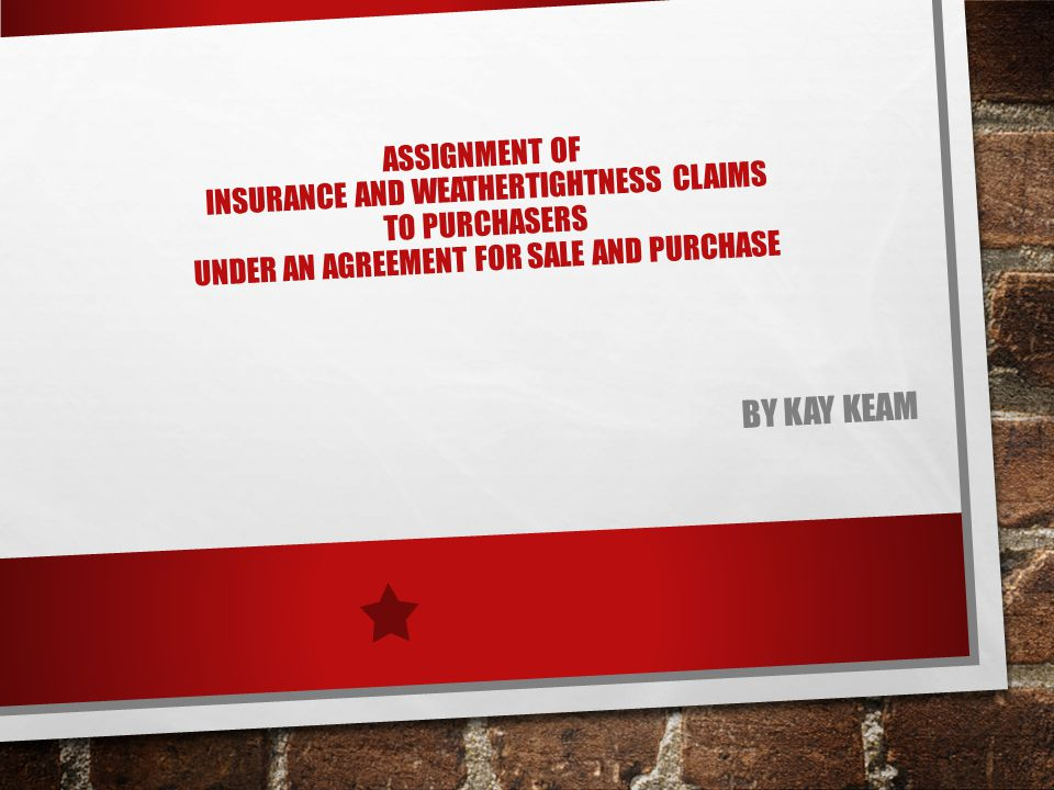 Assignment Of Insurance And Weathertightness Claims To Purchasers