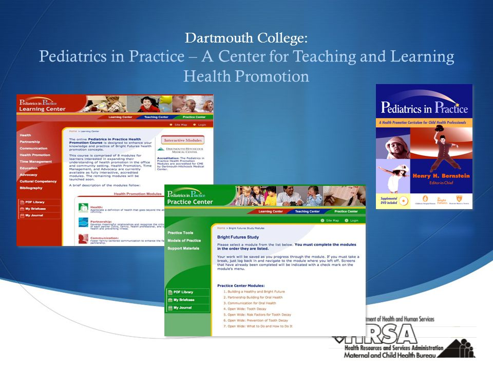  Dartmouth College: Pediatrics in Practice – A Center for Teaching and Learning Health Promotion