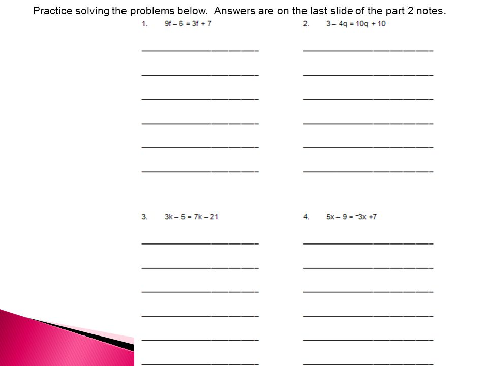 Practice solving the problems below. Answers are on the last slide of the part 2 notes.
