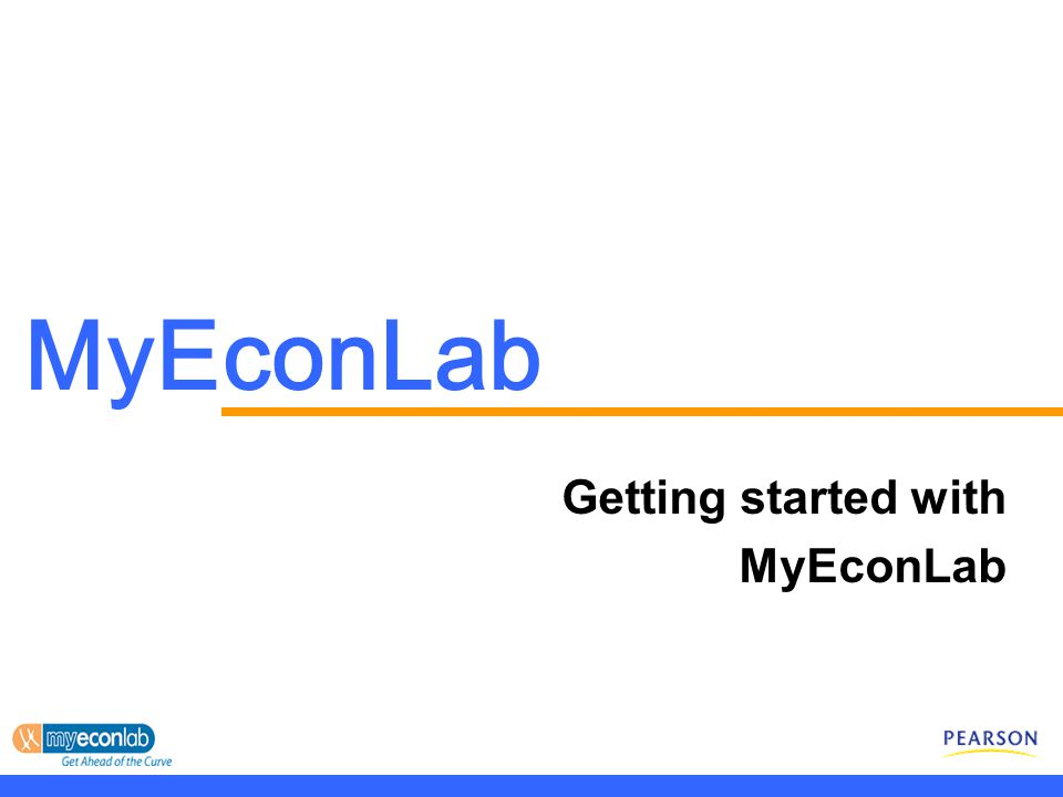 MyEconLab Getting started with MyEconLab
